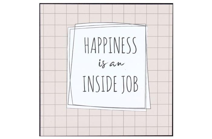 Jenam Wall Art - Happiness Is An Inside Job