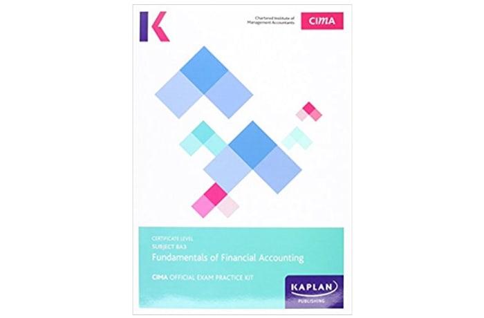 CIMA BA3 Fundamentals of Financial Accounting – Exam Practice Kit