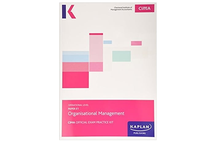 CIMA E1 Organisational Management – Exam Practice Kit