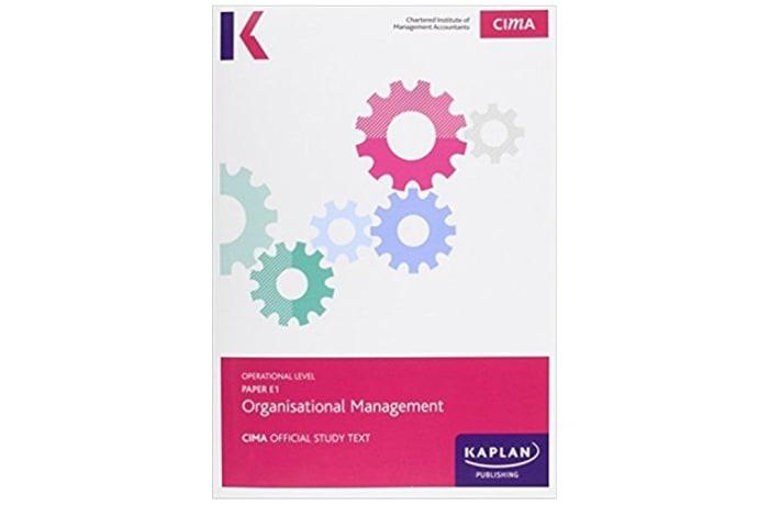 CIMA E1 Organisational Management – Study Text: Subject E1