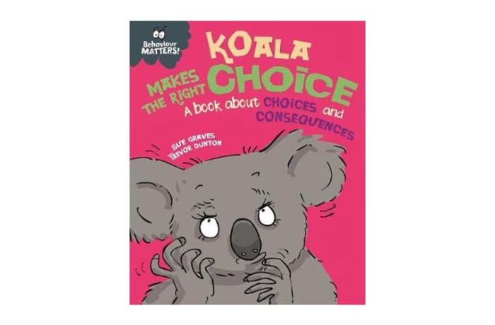 Behaviour Matters: Koala Makes the Right Choice  a Book about Choices and Consequences image