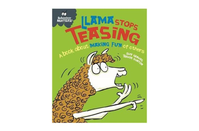Behaviour Matters: Llama Stops Teasing  a Book about Making Fun of Others image