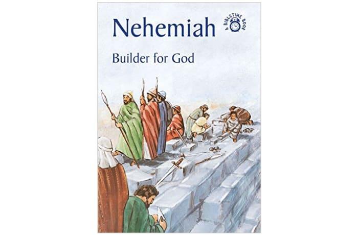 Nehemiah – Builder For God image