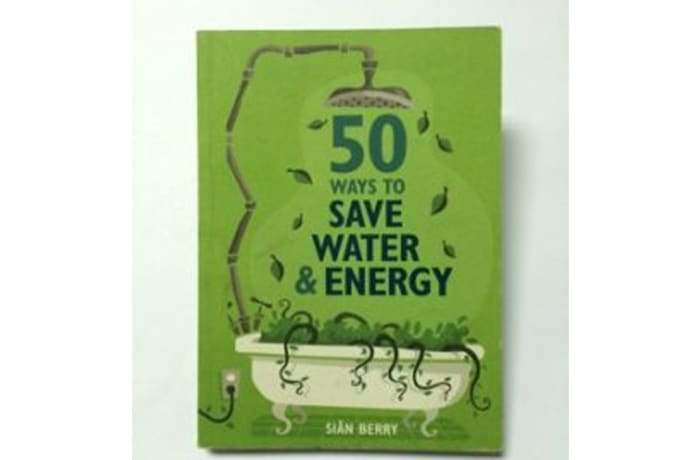50 Ways To Save Water & Energy image