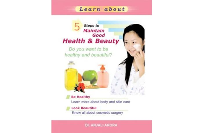 5 Steps To Maintain Good Health & Beauty image