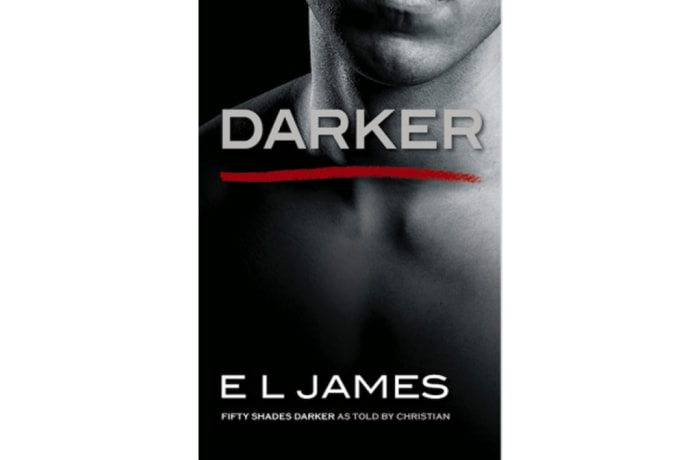 Darker: Fifty Shades Darker as told by Christian Grey- El James image