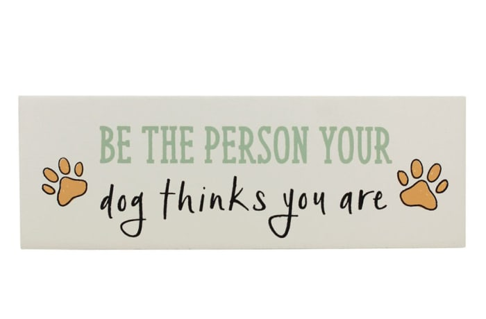 Paws For Thought Wooden Block (Be The Person Your Dog Thinks You Are)  image