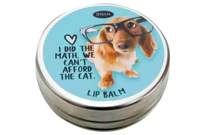Pet Thoughts-Lip Balm I Did The Maths, We Can't  Afford The Cat image