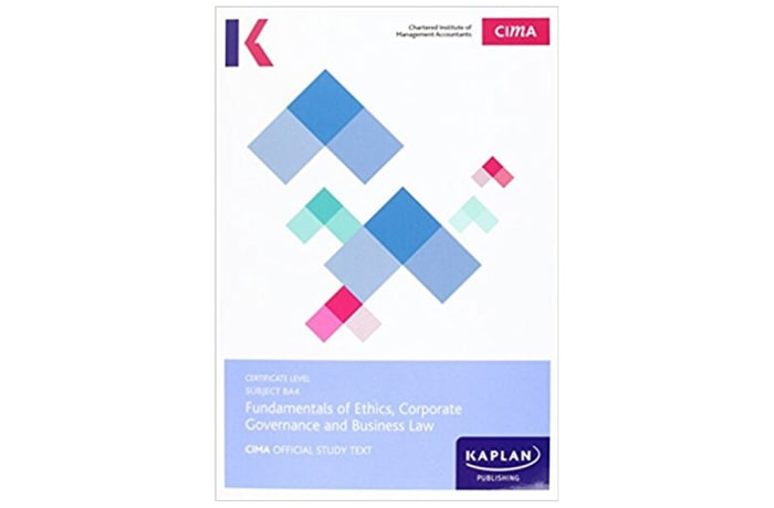 CIMA BA4 Fundamentals of Ethics, Corporate and Legal Governance and Business Law – Study Text image
