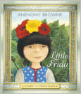 Little Frida : A Story of Frida Kahlo