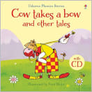 Phonics Stories: Cow takes a bow and other tales (avec CD)