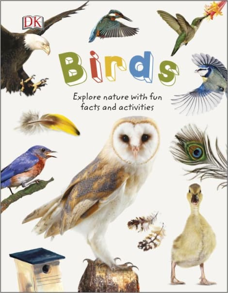 Birds : Explore Nature with Fun Facts and Activities