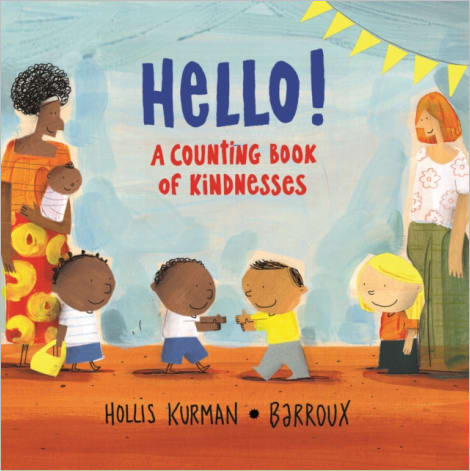 Hello! : A Counting Book of Kindnesses