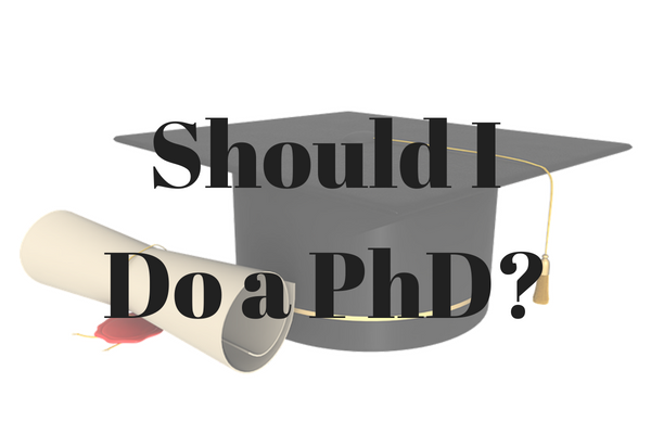 Should I do a PhD?