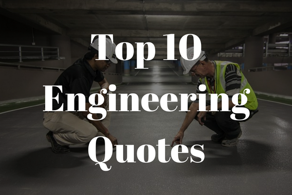10 Best Quotes From Engineers Newengineercom