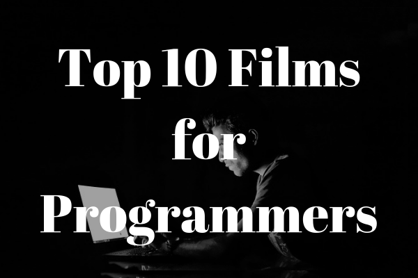 Top 10 Movies for Programmers | codeslaw