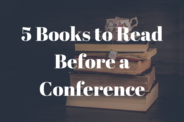 5 books to read before a conference