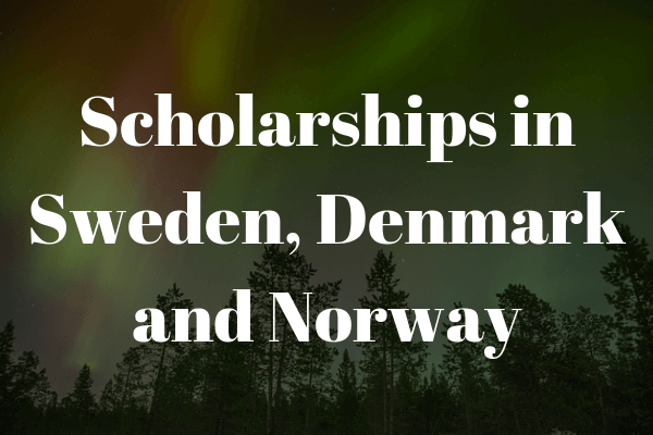 scholarships for studying in sweden, denmark and norway