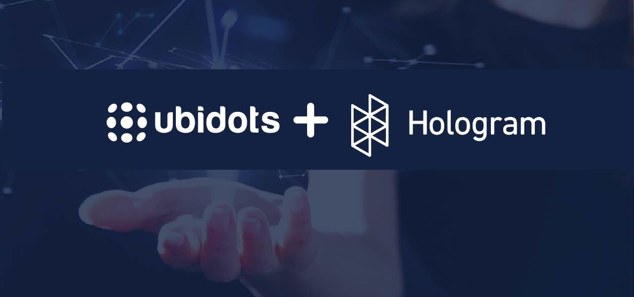 UBIDOTS AND HOLOGRAM