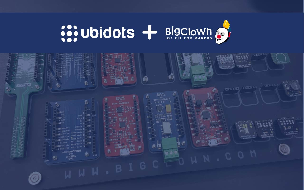 Built by Makers; For Makers – BigClown and Ubidots Partner for the 4 D's of Development