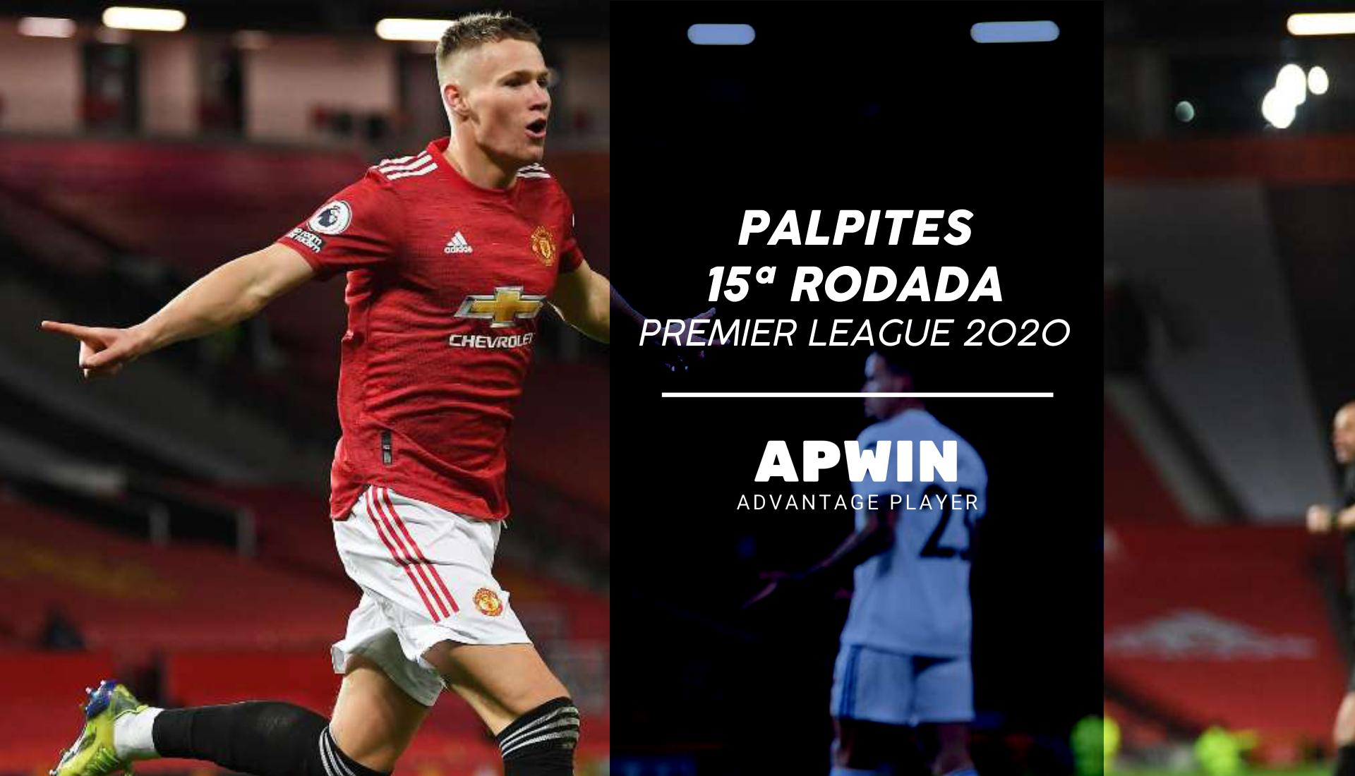 Palpites 15ª Rodada Do Campeonato Ingles 2020 2021 Premier League