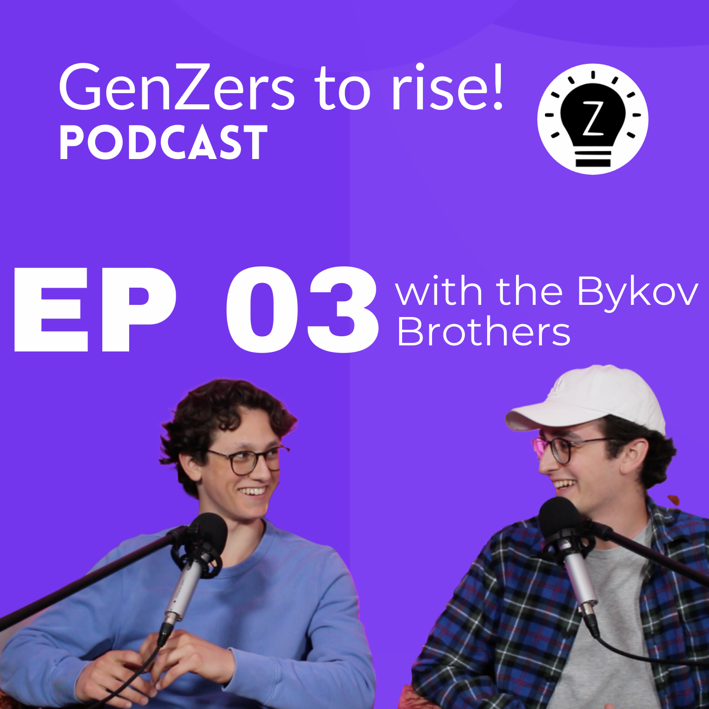 Ep 3 of GenZers to rise! Podcast: Ever been interested in starting a podcast? with the Bykov brothers