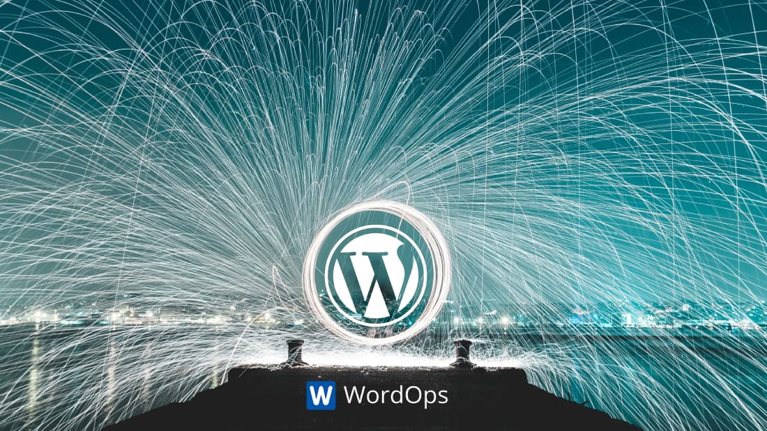 Guide to build a super optimized WordPress site with WordOps on DigitalOcean