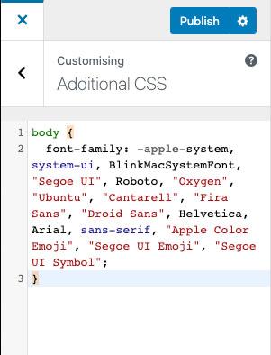 Adding system font to body using WordPress theme customizer