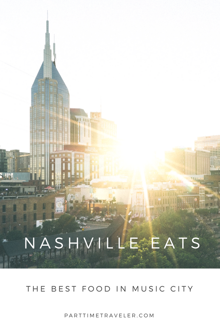 where to eat in nashville - a nashville food guide