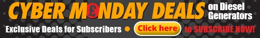 Cyber Monday Diesel Generator Deals - Sign Up to Our Newsletter!