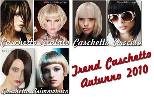 Tendenze Caschetto Autunno 2010: Caschetto Scalato, Preciso e Asimmetrico