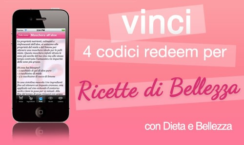 Ricette di Bellezza: Vinci l'App per iPhone della Cosmesi Naturale