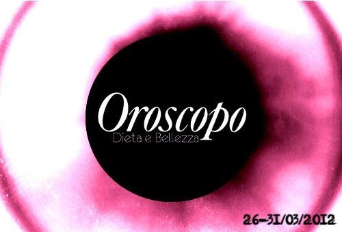 Eclissi d'Oroscopo: l'Astrologia Alternativa di Dieta e Bellezza (26-31 Marzo)