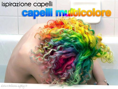 Ispirazione Capelli: Colori Pazzi e Capelli Multicolore } Parte 1