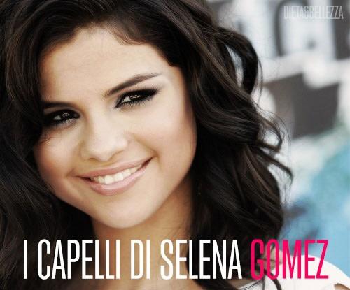 Tutti i Tagli di Capelli di Selena Gomez