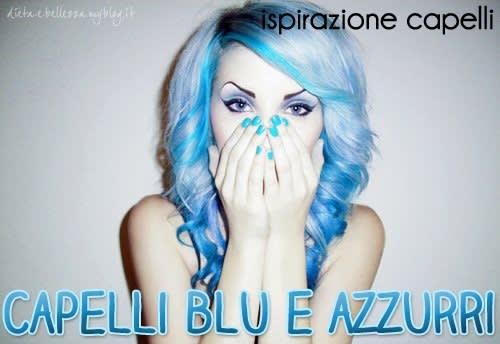 Ispirazione Capelli: Blu e Azzurro per Chiome Acquatiche e Marine