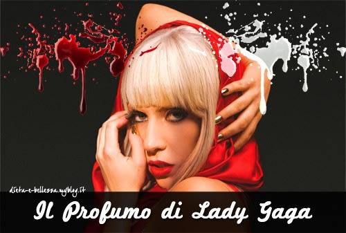 Sangue e Sperma nel Nuovo Profumo di Lady Gaga? Alcune Considerazioni