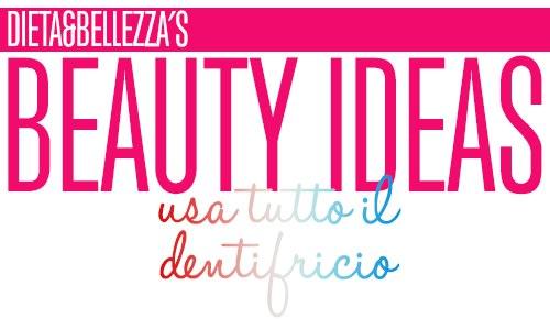 Beauty Ideas: Usare Tutto il Dentifricio