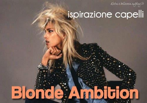 Ispirazione Capelli: Blonde Ambition, Chiome Bionde e Alternative