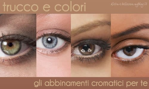 Colori di Makeup: gli Abbinamenti Cromatici di Trucco Perfetti per Te