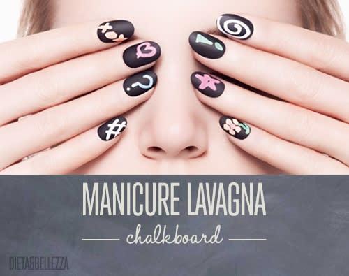 Chalkboard Manicure: Tutorial Fai Da Te per Manicure Lavagna