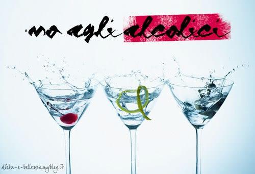 Pillole di Bellezza #7: Taglia gli Alcolici