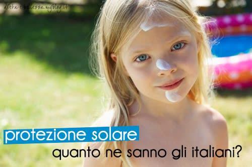 Ma Gli Italiani Quanto Ne Sanno di Protezione Solare?