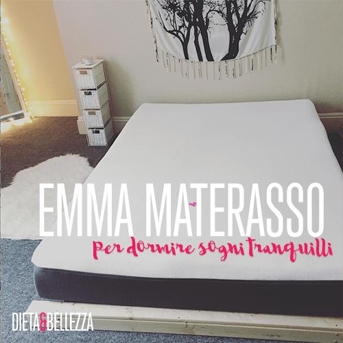 Emma Materasso per dormire sogni tranquilli