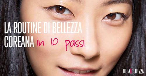 I 10 step della routine di bellezza coreana per la pelle