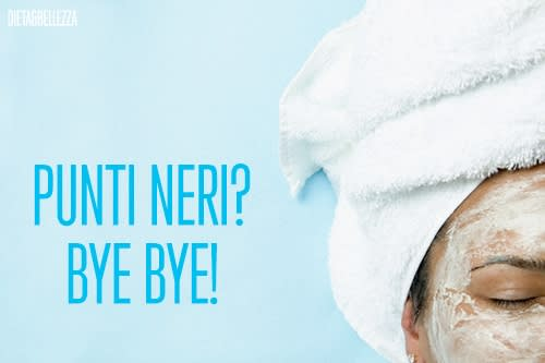 Punti Neri, Bye Bye: 3 Maschere Fai Da Te per Eliminare i Punti Neri