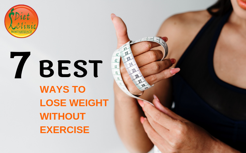 Best Ways to Lose Weight without Exercise
