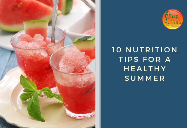 10 Nutrition Tips for a Healthy Summer