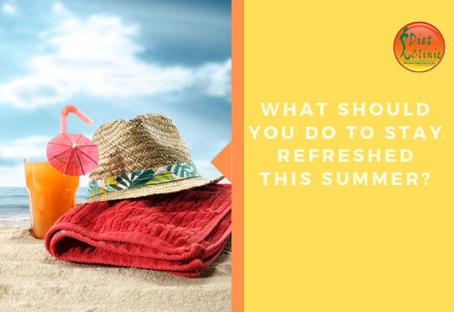 What should you do to stay refreshed this summer?