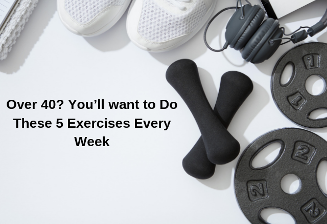 You'll want to Do These 5 Exercises Every Week